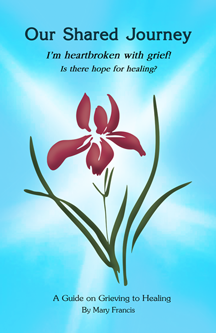 A Guide on Grieving to Healing (Print Edition)