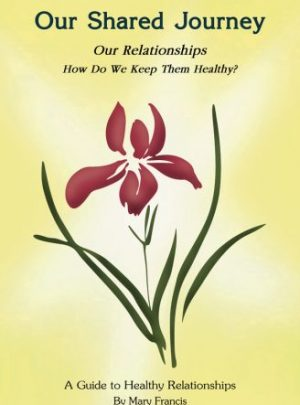 A Guide to Healthy Relationships (Print Edition)