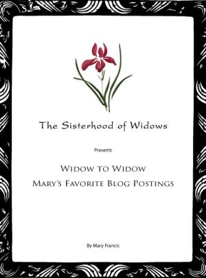 Widow to Widow – Mary's Favorite Blog Postings